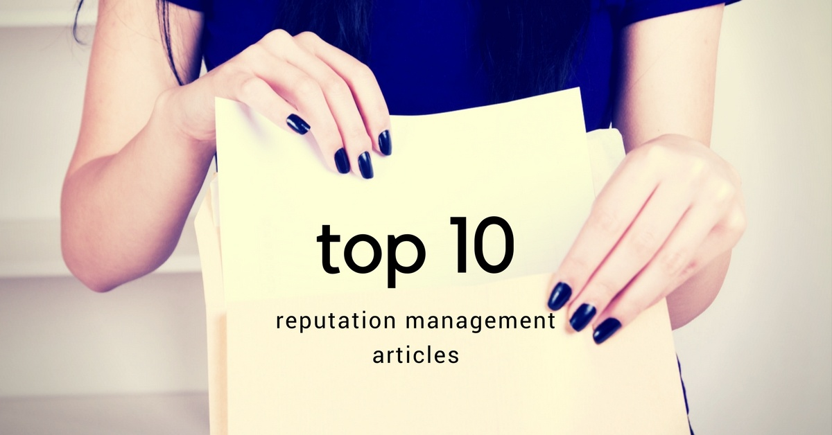 Top 10 Reputation Management Articles of the Year