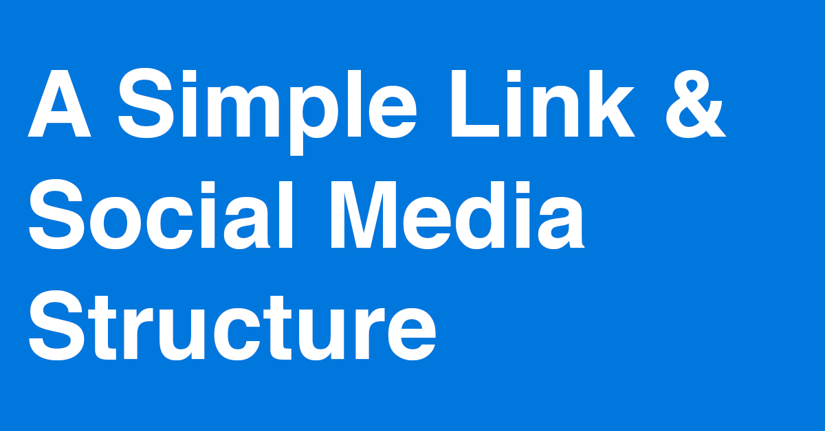 A Simple Link & Social Media Structure Experiment